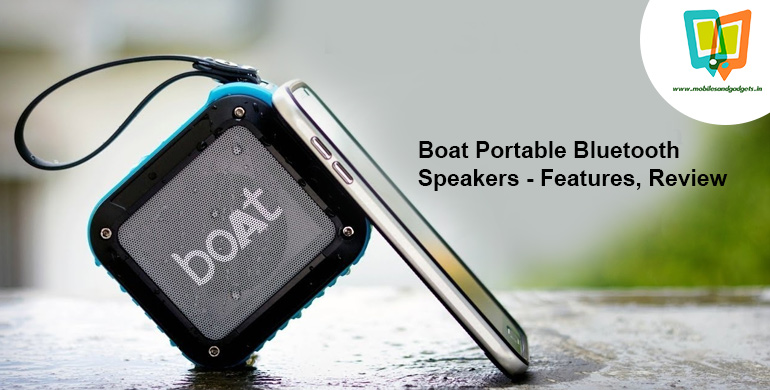 Boat Portable Bluetooth Speakers - Features, Review