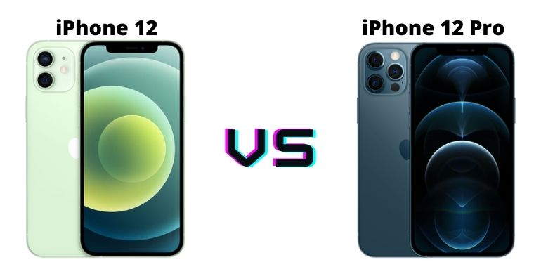 Which to Buy: iPhone 12 or iPhone 12 Pro